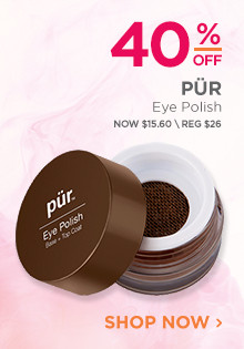 40% off PUR Eye Polish. Now $15.60, regular $26. Shop Now.