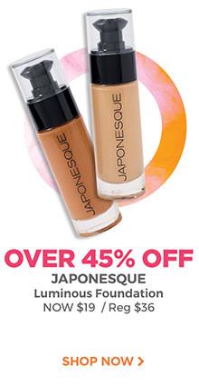 Japonesque Luminous Foundation is now $19, regular $36. Shop now.