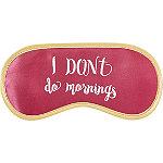 Pink Satin Eye Mask I Don%27t Do Mornings
