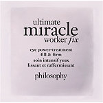 FREE Ultimate Miracle Worker Eye Fix Packette w/any Philosophy purchase