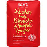 Not Your Mother's Passion Fruit Kombucha & Awapuhi Ginger Youth Revival Butter Masque