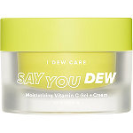 I Dew Care Say You Dew Moisturizing Vitamin C Gel + Cream