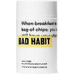 BAD HABIT Daily Dose Multivitamin Moisturizer