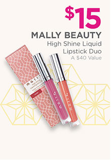 Mally High Shine Liquid Lipstick Duo is $15, a $40 value.