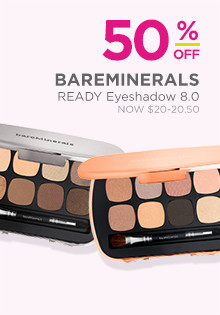 50% off select bare Minerals READY Eyeshadow Kits, now $20, regular $40.