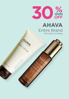 Entire Ahava brand is 30% off. Excludes holiday products.