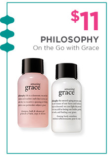$11 Philosophy Amazing Grace Bath and Body Duo.