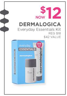 Dermalogica Everyday Essentials Kit is now $12, regular $18.