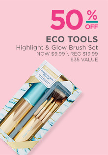 Eco Tools Highlight & Glow Kit is now $9.99, regular $19.99.