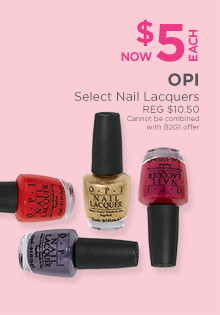 OPI Select Nail Lacquers are now $5, regular $10.50 each.