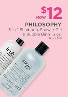 Philosophy Bath Novelty 3-in-1 Shampoo, Shower Gel & Bubble Bath 16 ounce are now $12, regular $18.