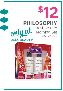 $12 Philosophy Winter Morning Duo, a $22 value. Only at Ulta Beauty!