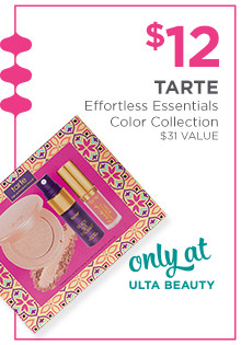 Tarte Effortless Essentials Color Collection is $12, a $31 value. Only at Ulta Beauty.