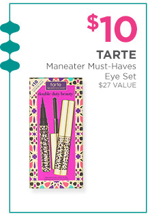Tarte Maneater Must-Haves Eye Set is $10, a $24 value.