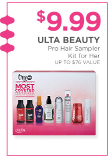 Haircare Samplers Kit is $9.99, a $76 value.
