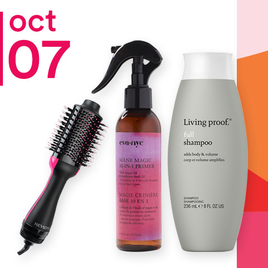 On Sunday Oct. 7 Living Proof Shampoo & Conditioner, Revlon One Step Volumizer Dryer and the entire line of EVA NYC are 50% off.