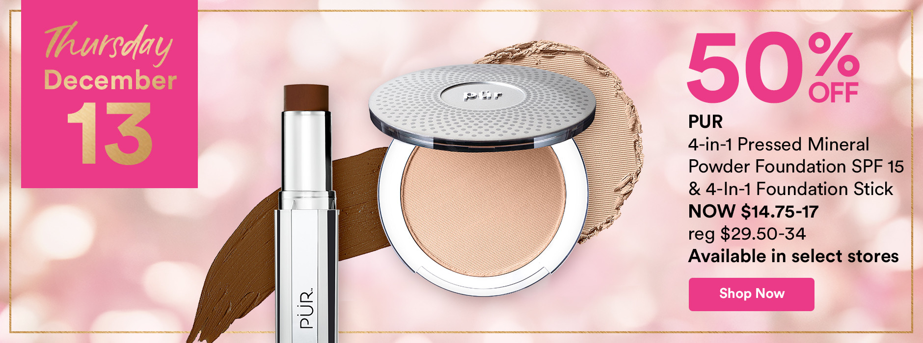 Pur 4-in-1 Pressed Mineral Powder Foundation SPF 15 + 4-In-1 Foundation Stick Now 50% Off