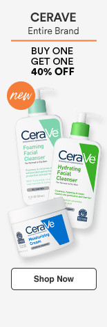 CeraVe Buy One Get one 40% entire brand
