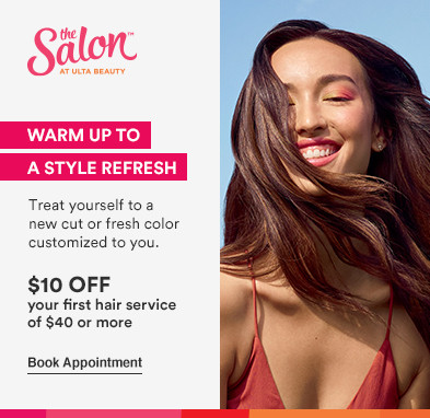 Treat yourself to a new cut or fresh color, customized to you! Offer: $10 off your first hair service of $40 o4 more* Disclaimer: Offer valid for new, first-time Salon guests, where applicable. Service offerings may vary by location. Must present promotional offer at time of service. Excludes hair extensions. Cannot be combined with any other beauty service offer. Offer expires 3.13.21.