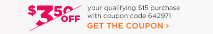 $3.50 off any qualifying $15 purchase with coupon code 642971.