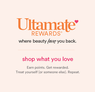 Ultamate rewards where beauty loves you back. Shop what you love. Earn points. Get rewarded. Treat yourself (or someone else). Repeat.
