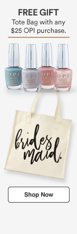 Free gift! Bridal Collection Bridesmaid Tote Bag with any $25 OPI purchase