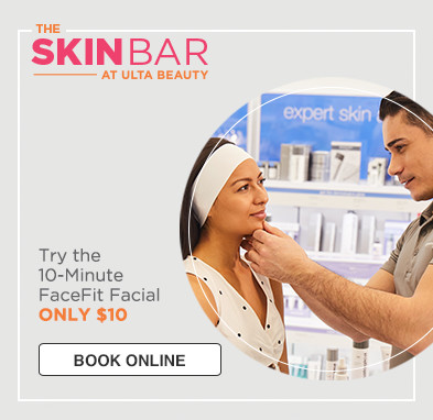 Skin Bar at Ulta Beauty. Try the 10-Minute FaceFit Facial. Only $10.