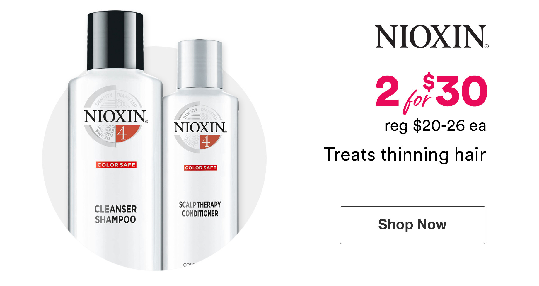 Nioxin Cleanser Shampoo and Scalp Therapy Conditioner is now 2 for $30