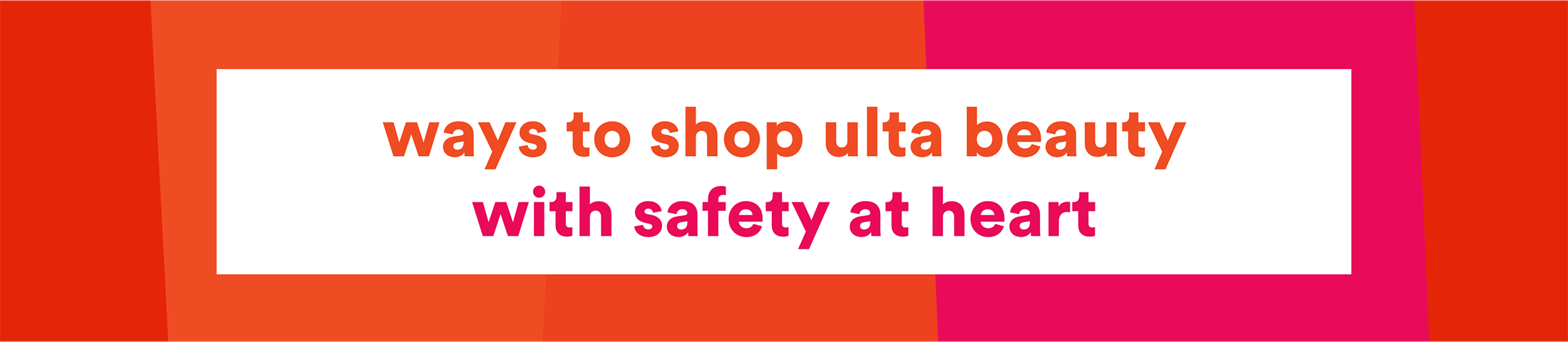 Ways To Shop Ulta Beauty with Safety at Heart