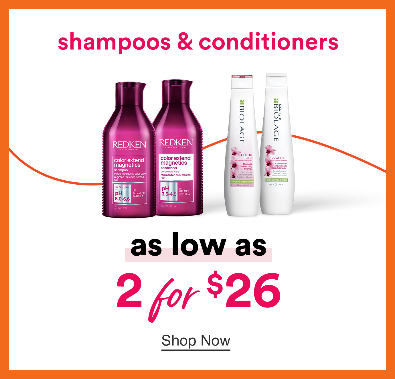 Shop shampoos & conditioners as low as 2 for $26 during Ulta Beauty's Gorgeous Hair Event