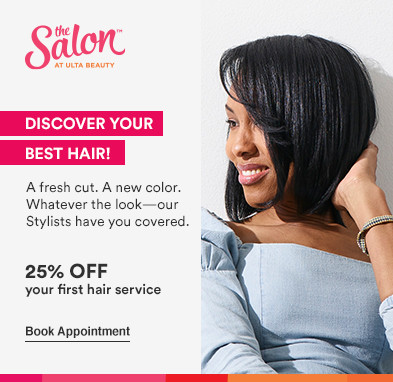 Discover your best hair! From haircuts & blowouts to color & highlights, our Stylists will give you a look you'll love!  Offer: 25% off your first hair service* Disclaimer: Offer valid for new, first-time Salon guests, where applicable. Service offerings may vary by location. Must present promotional offer at time of service. Excludes hair extensions. Cannot be combined with any other beauty service offer. Offer expires 5.29.21.