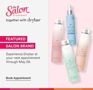 Experience Drybar at your next salon appointment thru 5.29.21.  Book appointment: Salon together with Drybar