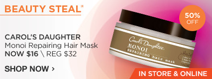 IN STORE AND ONLINE Beauty Steal! 50% Off Carol's Daughter Monoi Repairing Mask  Now $16/ Reg $32