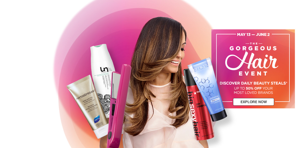 Gorgeous Hair Event! May 13th through June 2nd. Discover Daily Beauty  Steals Up to