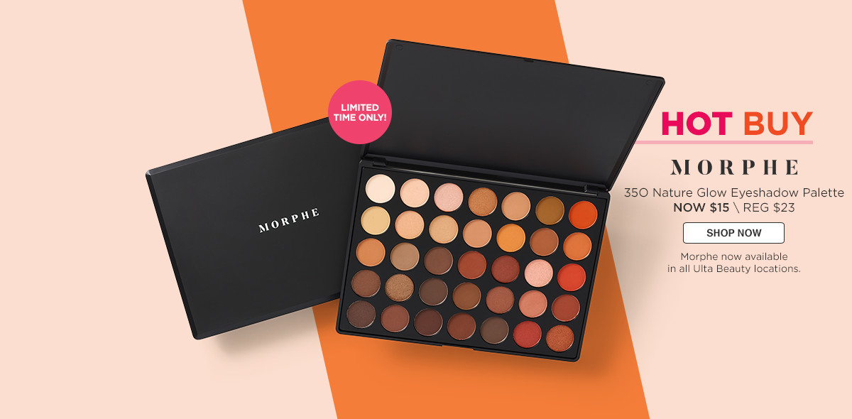 Limited Time Only!Hot Buy! 35O Morphe Nature Glow $15 Reg. $23. Morphe now available in all Ulta Beauty locations.