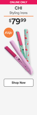 New! Online only CHiStyling Irons $59.99