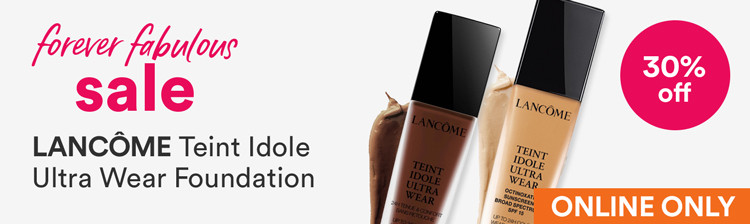 Forever Fabulous - Lancome 30% off Teint Idole Ultra Wear 24H Long Wear Foundation