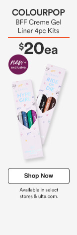 BFF Creme Gel Liner  4pc Kits $12 each  Available in select stores & ulta.com