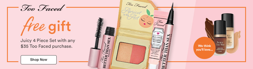 Juicy 4 Pc Set with any $35 Too Faced purchase.