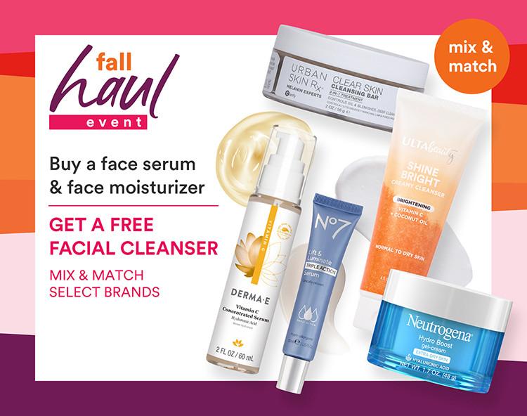 Fall Haul - Buy a Face Serum & Moistuirizer, Get a Free Facial Cleanser Mix & Match Select Brands