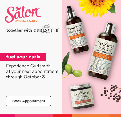 Fuel Your Curls.  Experience Curlsmith at your next appointment thru 10/3!. Book appointment.