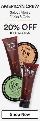 American Crew 20% off select men's pucks and gels. Regular $14.95-17.96.