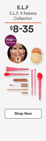 E.L.F. X Nabela Collection $8-35