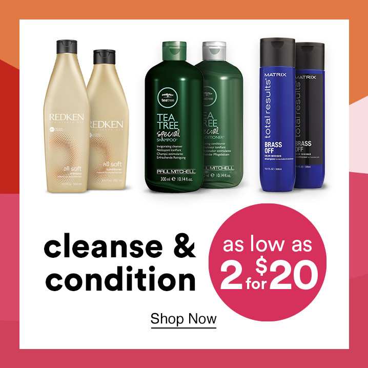 Cleanse & condition your hair with select shampoos & conditioners starting as low as 2 for $20 during the Gorgeous Hair Event.