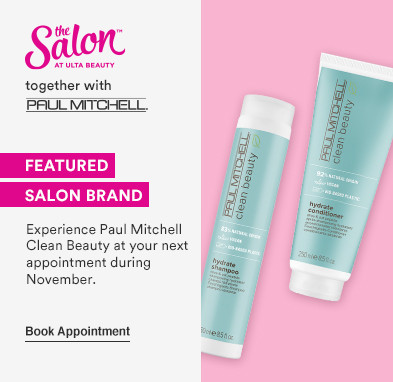Good for the earth, great for your hair  Subhead: Experience Paul Mitchell Clean Beauty at your next salon appointment during the month of November