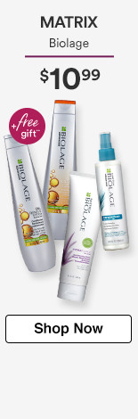 $10.99 on Matrix Biolage. Plus free Gift!
