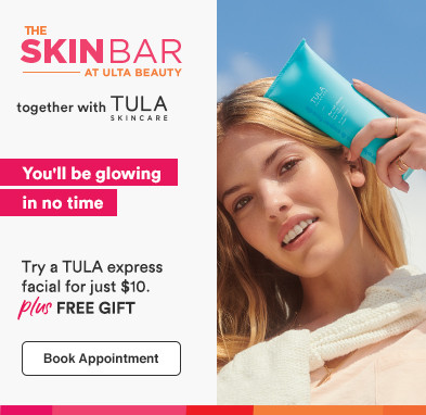 Try a TULA express facial for just $10!