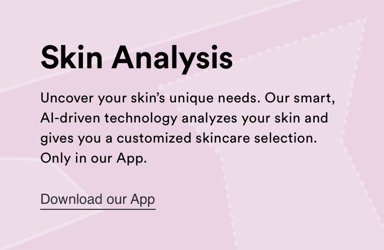 Skin Analysis - Download our App