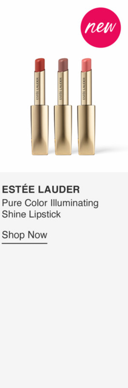 Pure Color Illuminating Shine Lipstick $32, available in 12 shades