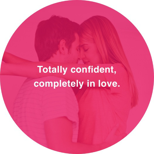 Sensual mouse-over – Totally confident, completely in love.
